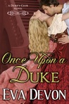 Once Upon a Duke (Duke's Club,  #1)