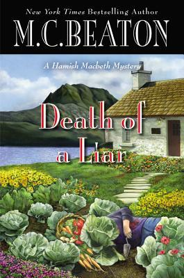 Death of a Liar (Hamish Macbeth, #31)