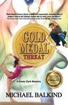 Gold Medal Threat by Michael Balkind