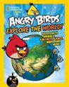 Angry Birds Explore the World by National Geographic Society