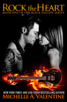 Rock the Heart (Black Falcon, #1)