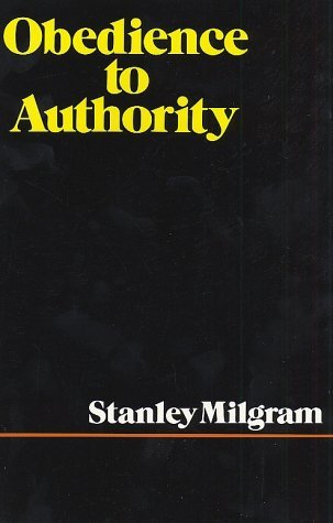 Obedience to Authority by Stanley Milgram
