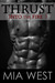 Thrust (Into the Fire #1)