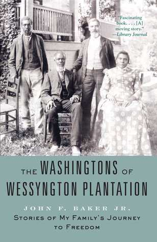 The Washingtons of Wessyngton Plantation by John F. Baker Jr.