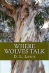 Where Wolves Talk