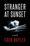 Stranger at Sunset by Eden Baylee