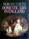 Domestic Life in England