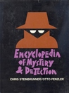Encyclopedia of Mystery and Detection by Chris Steinbrunner