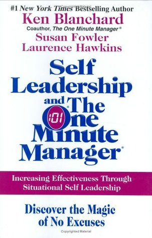 Self Leadership and the One Minute Manager by Kenneth H. Blanchard