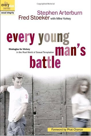 Every Young Man's Battle by Stephen Arterburn