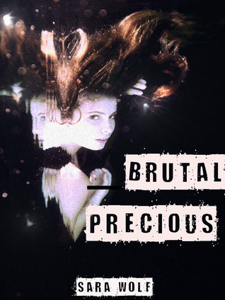 Brutal Precious (Lovely Vicious, #3)