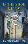 If the Shoe Kills (A Tourist Trap Mystery #3)