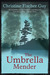 The Umbrella Mender by Christine Fischer Guy