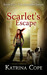 Scarlet's Escape (The Sanctum Series, #2)