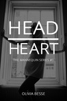 Head Over Heart (The Mannequin Series, #1)