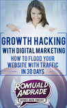 Growth Hacking with Digital Marketing by Romuald Andrade