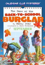 The Case of the Back-to-School Burglar (Calendar Club)