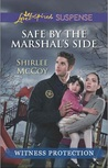 Safe by the Marshal's Side (Witness Protection, #1)