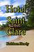 Hotel Saint Clare by Kathleen Heady