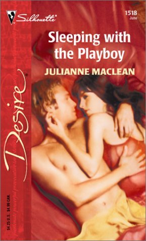 Sleeping with the Playboy by Julianne MacLean