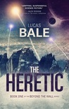 The Heretic (Beyond the Wall, #1)