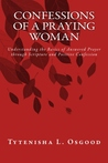 Confessions of a Praying Woman by Tytenisha L. Osgood