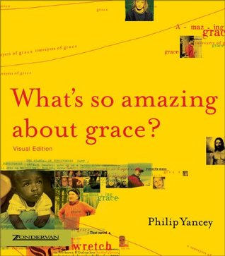 What's So Amazing About Grace? Visual Edition