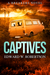 Captives by Edward W. Robertson