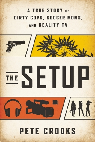 The Setup by Pete  Crooks
