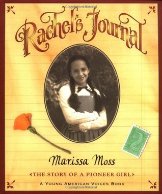 Rachel's Journal by Marissa Moss