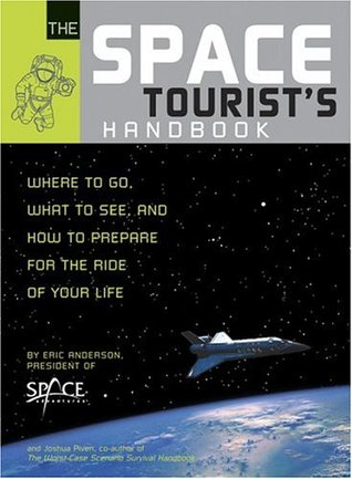 The Space Tourist's Handbook by Eric Anderson