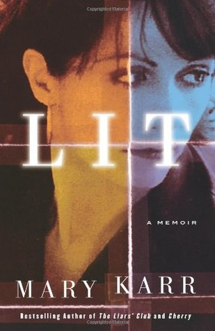 Lit by Mary Karr