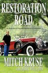 Restoration Road: The Master Key to a New and Satisfied Life of Authenticity