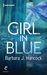 The Girl in Blue by Barbara J. Hancock