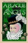 A Plague of Angels (Sir Robert Carey, #4)