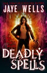 Deadly Spells (The Prospero's War, #3)