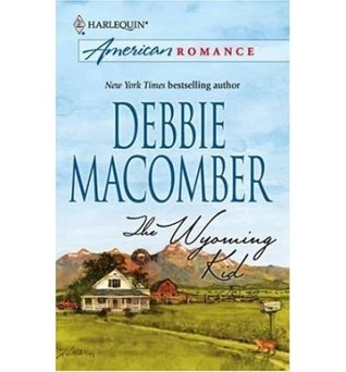 The Wyoming Kid by Debbie Macomber