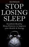 Stop Losing Sleep by Kyle Richards