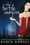 The Fertile Vampire  (The Montgomery Chronicles, #1)