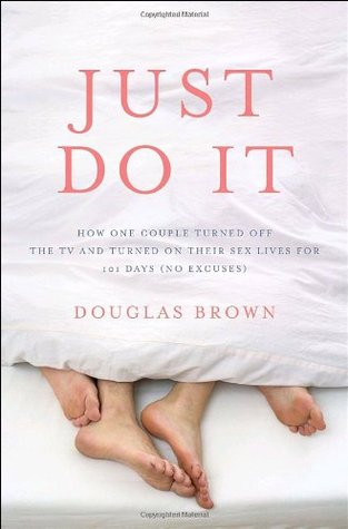 Just Do It by Douglas Brown