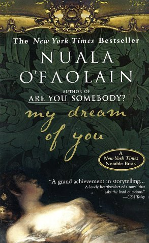 My Dream of You by Nuala O'Faolain