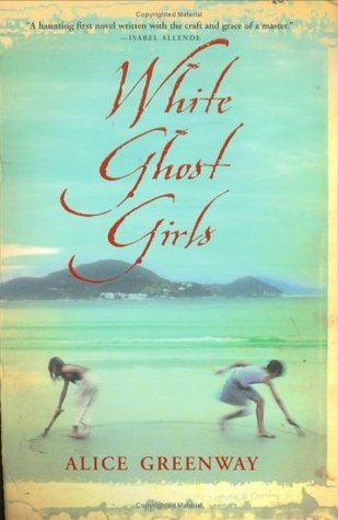 White Ghost Girls by Alice Greenway