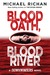 Blood Oath, Blood River (The Downwinders, #1)