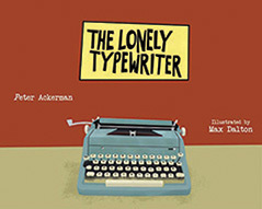 The Lonely Typewriter