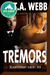 Tremors (Earthquake #3) (Pulp Friction #12)
