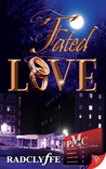 Fated Love by Radclyffe
