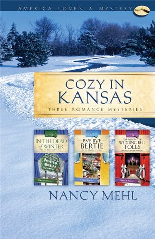 Cozy in Kansas by Nancy Mehl