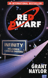 Red Dwarf: Infinity Welcomes Careful Drivers (Red Dwarf, #1)