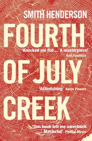 Free download Fourth of July Creek by Smith Henderson PDF