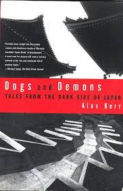 Dogs and Demons by Alex Kerr